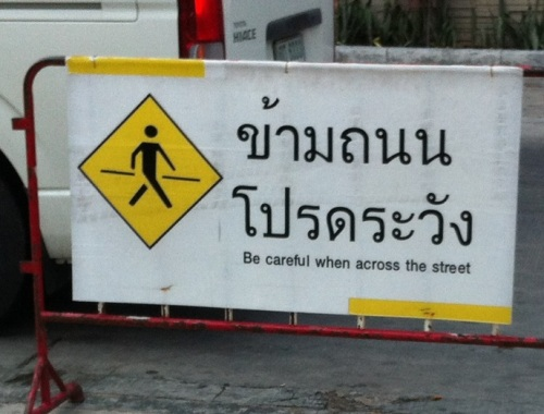 Thailand. Be careful when across the road. Not here but across the road.